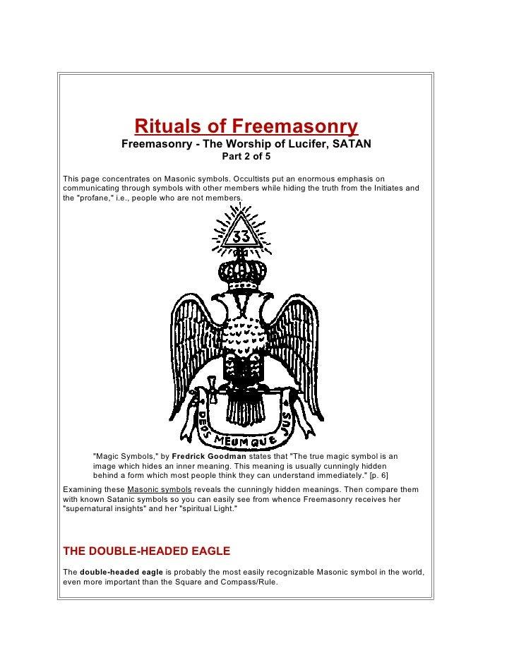 Rituals of Freemasonry                Freemasonry - The Worship of Lucifer, SATAN                                         ...