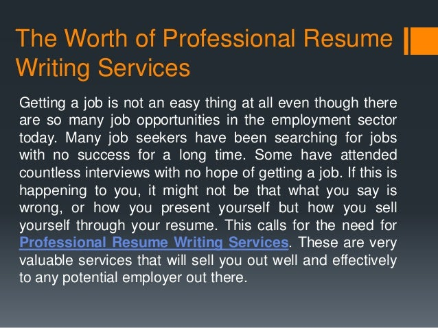 Are resume writing services worth it