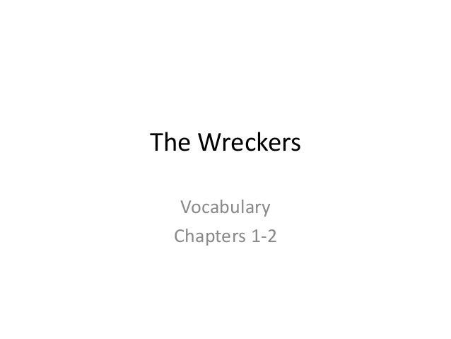 The WreckersVocabularyChapters 1-2