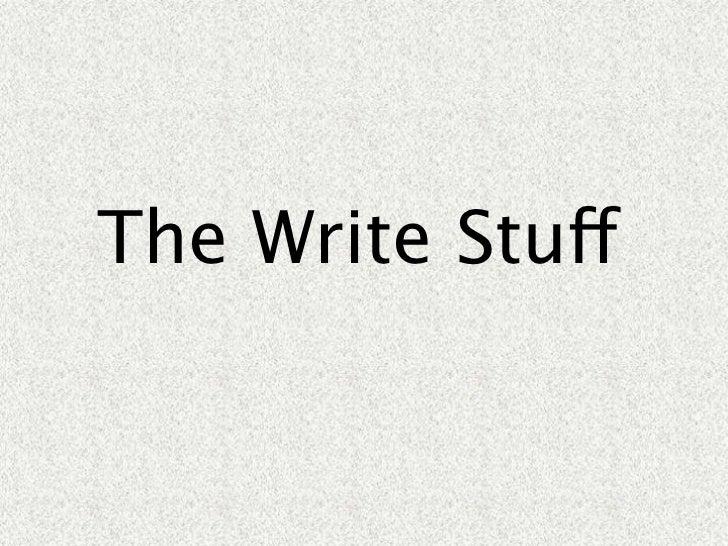 The write stuff essay