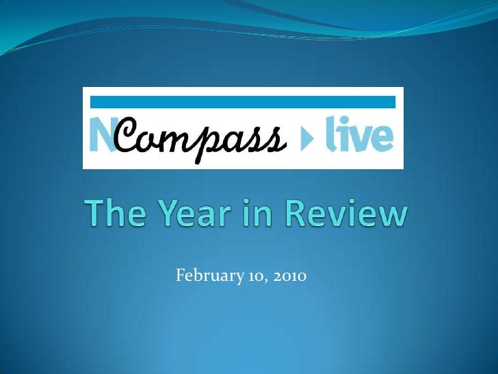 The Year in Review<br />February 10, 2010<br />