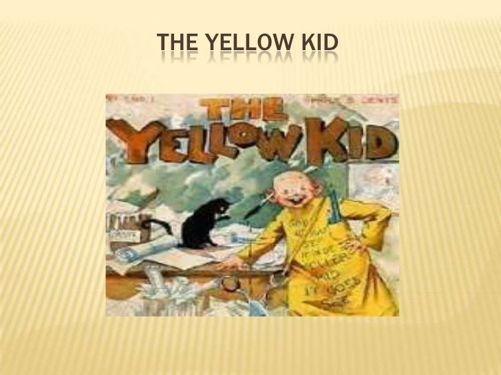 THE YELLOW KID<br />