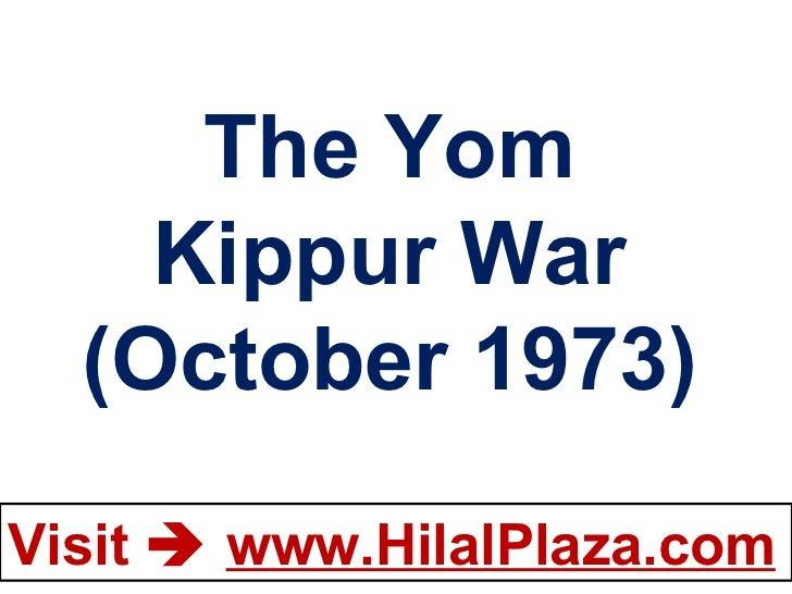 The Yom Kippur War (October 1973)
