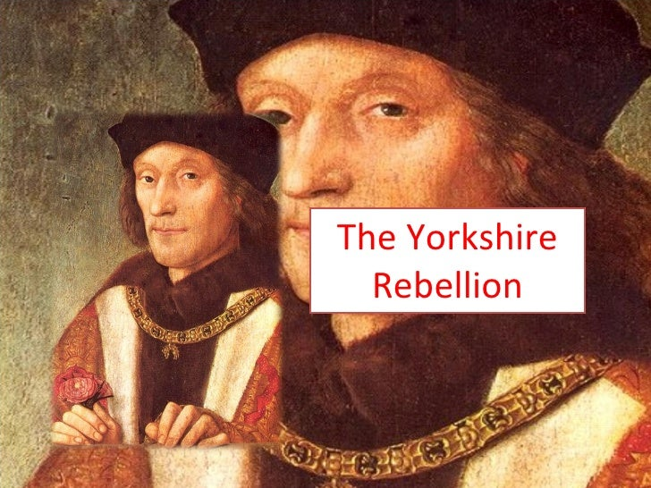 The Yorkshire Rebellion