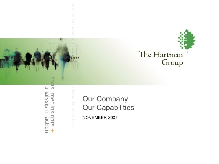The Hartman Group Overview