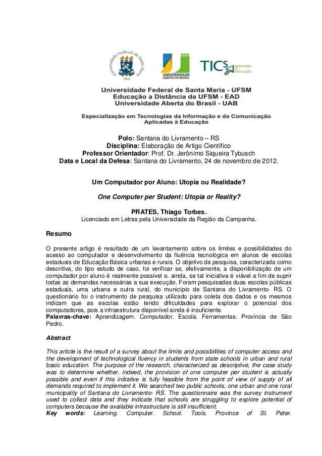 Polo: Santana do Livramento – RSDisciplina: Elaboração de Artigo CientíficoProfessor Orientador: Prof. Dr. Jerônimo Siquei...