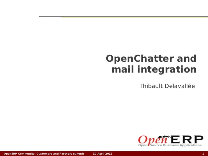 OpenChatter and                                                            mail integration                               ...