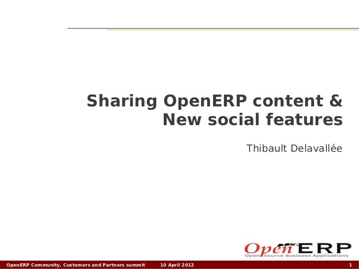 OpenERP - Sharing OpenERP content & New social features