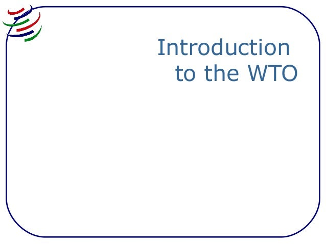 Introduction to the WTO
