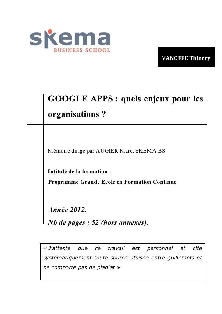 Google Apps : quels enjeux pour les organisations ? Mémoire fin d'étude SKEMA LILLE / Thierry VANOFFE