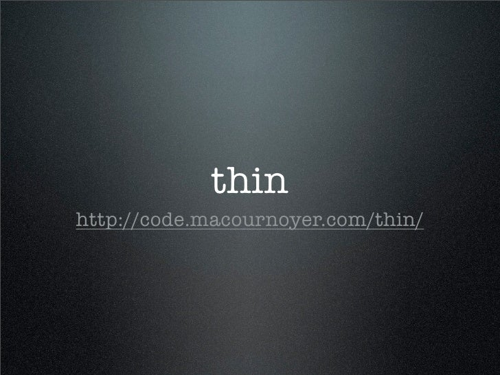 thin http://code.macournoyer.com/thin/
