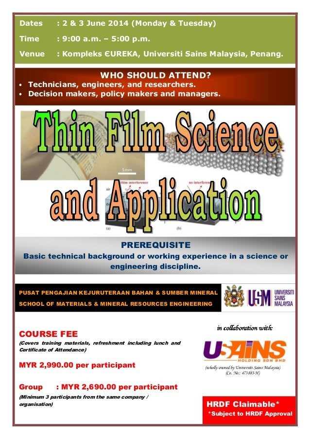 (wholly-owned by Universiti Sains Malaysia) (Co. No.: 473883-H) Dates : 2 & 3 June 2014 (Monday & Tuesday) Time : 9:00 a.m...
