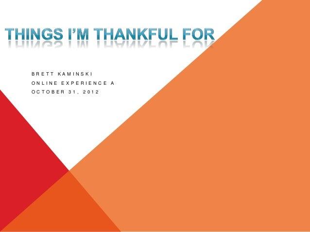 Thing Im Thankful For BKaminski