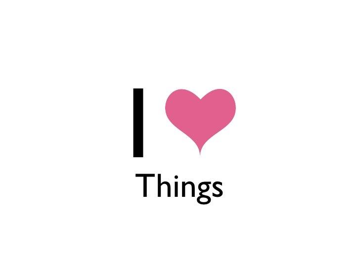 Things I Heart
