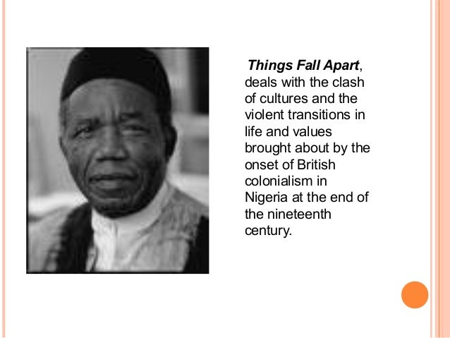 things fall apart culture clash Masculinity and cultural conflict in chinua achebe's things this culture clash challenging senior african masculinity the plot in things fall apart.