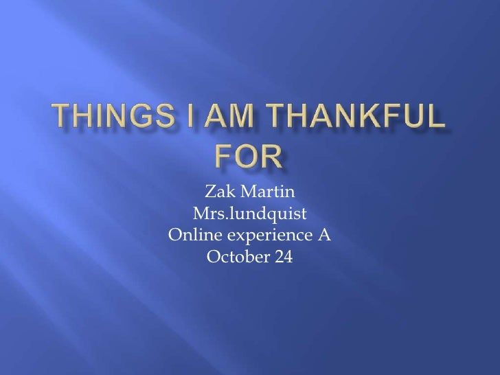 Zak Martin  Mrs.lundquistOnline experience A    October 24