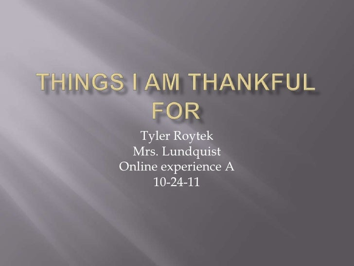 Things i am thankful for done