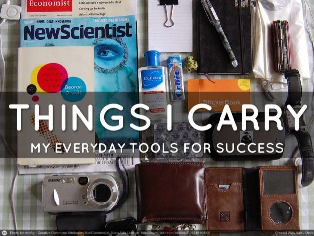 Things I Carry: My Everyday Tools for Success