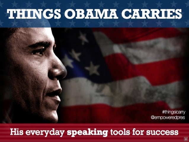 THINGS OBAMA CARRIES                                    #thingsicarry                                @empoweredpresHis eve...