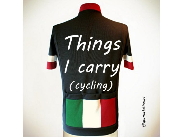 Things I carry (cycling)