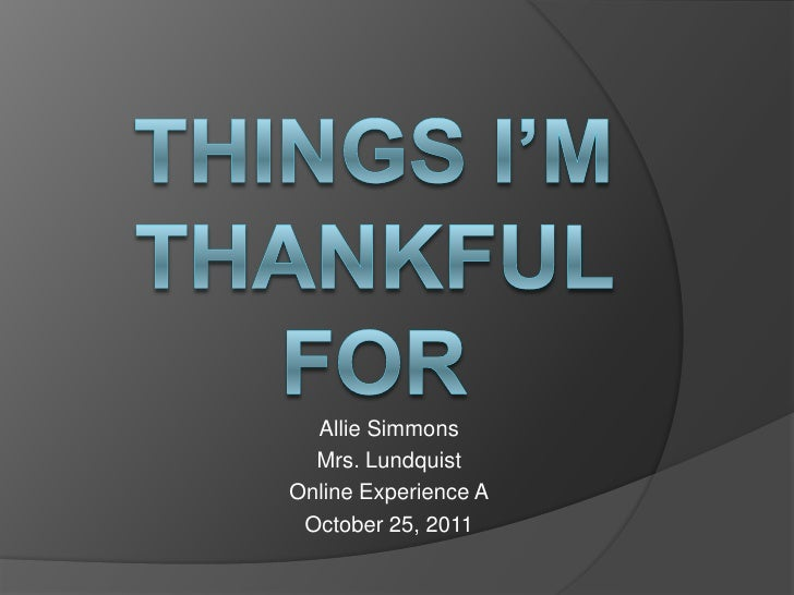 Things i'm thankful for