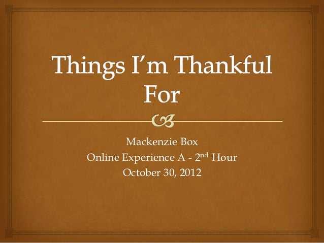 Mackenzie BoxOnline Experience A - 2nd Hour       October 30, 2012
