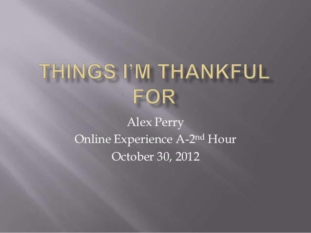 Alex PerryOnline Experience A-2nd Hour      October 30, 2012