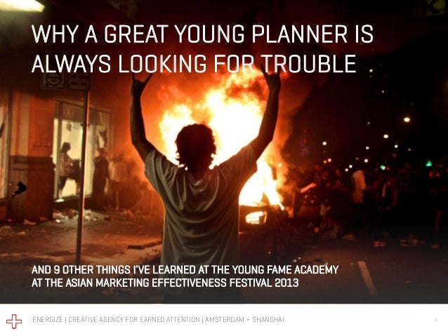 Why a great young planner is always looking for trouble