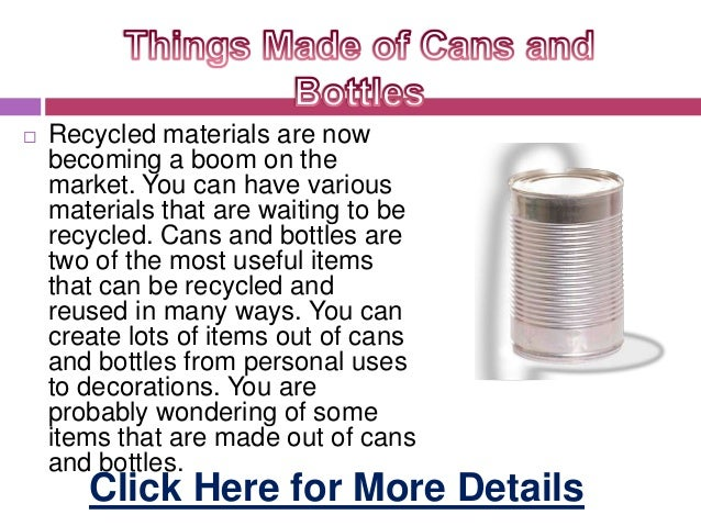  Recycled materials are nowbecoming a boom on themarket. You can have variousmaterials that are waiting to berecycled. Ca...