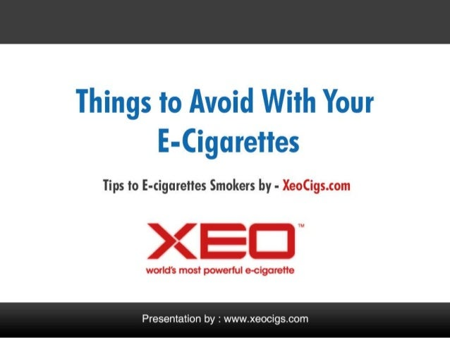 Things You Must Avoid With E-cigarettes