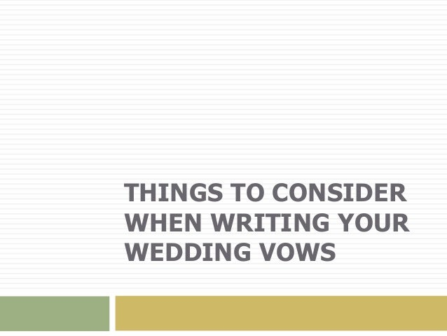Things To Consider When Writing Your Wedding Vows