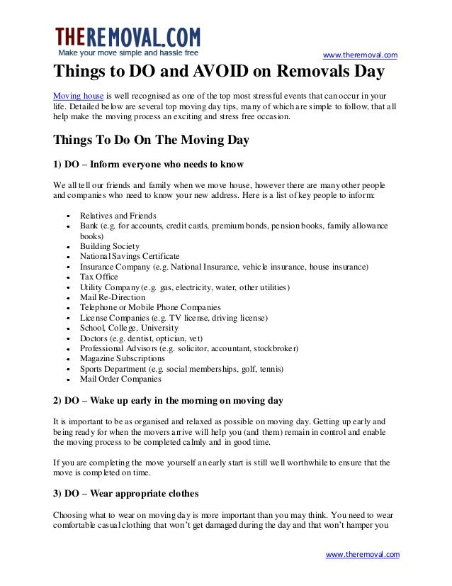 www.theremoval.com  Things to DO and AVOID on Removals Day Moving house is well recognised as one of the top most stressfu...