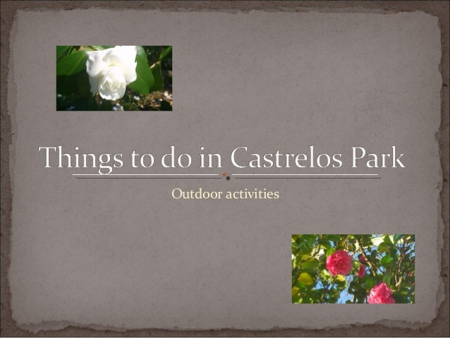 Things to do in castrelos park