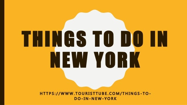 Things to do in new york for Thing to do new york