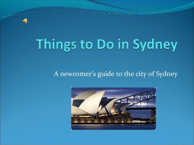 A newcomer's guide to the city of Sydney
