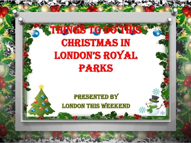 Things to Do This Christmas in London's RoyaL Parks Presented By London This Weekend