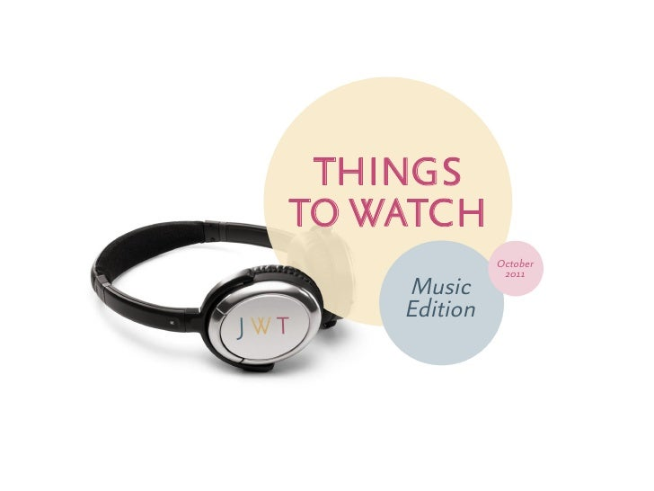 Things to Watch -  Music Edition