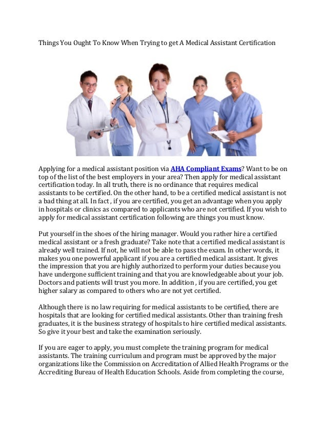 Things You Ought To Know When Trying To Get A Medical Assistant Certification