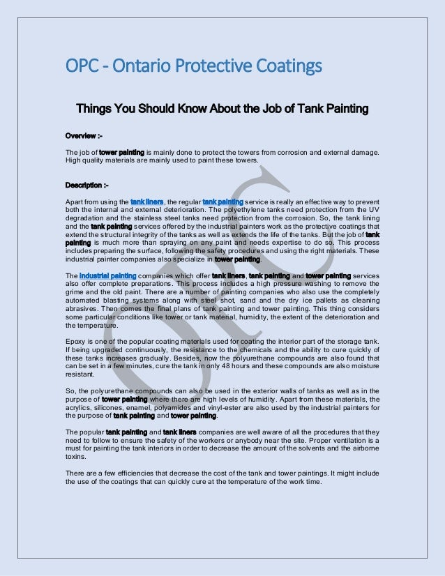 OPC - Ontario Protective Coatings Things You Should Know About the Job of Tank Painting Overview :The job of tower paintin...