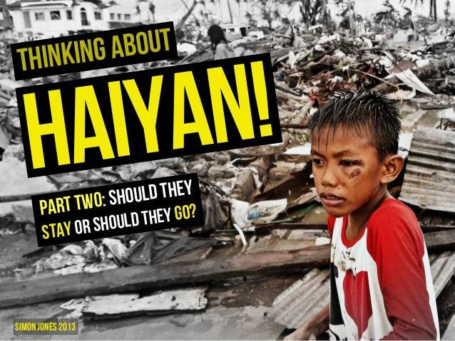 More Thinking About Haiyan V2.0