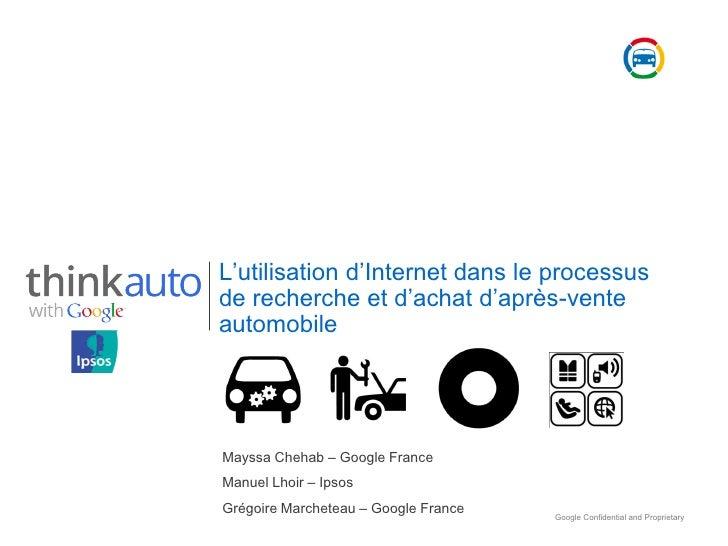-venteautomobileMayssa Chehab     Google FranceManuel Lhoir   IpsosGrégoire Marcheteau    Google France                   ...