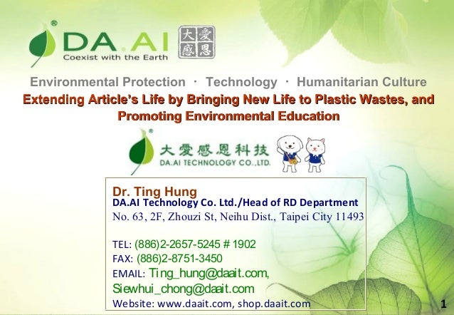 Environmental Protection ・ Technology ・ Humanitarian CultureExtending Article's Life by Bringing New Life to Plastic Waste...