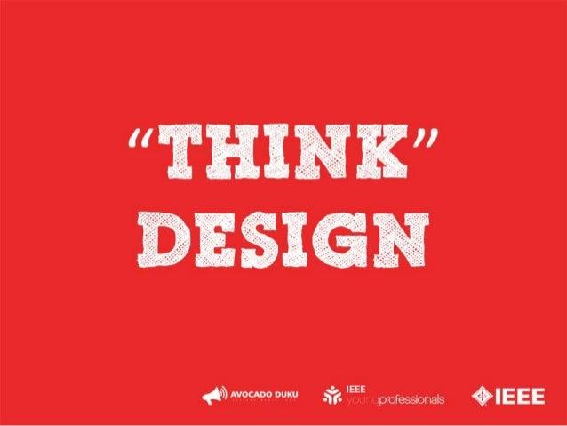 """Think"" Design"