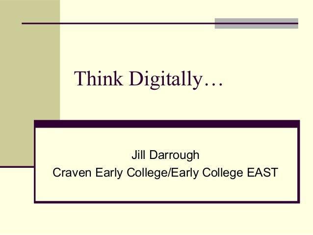 Think digitally