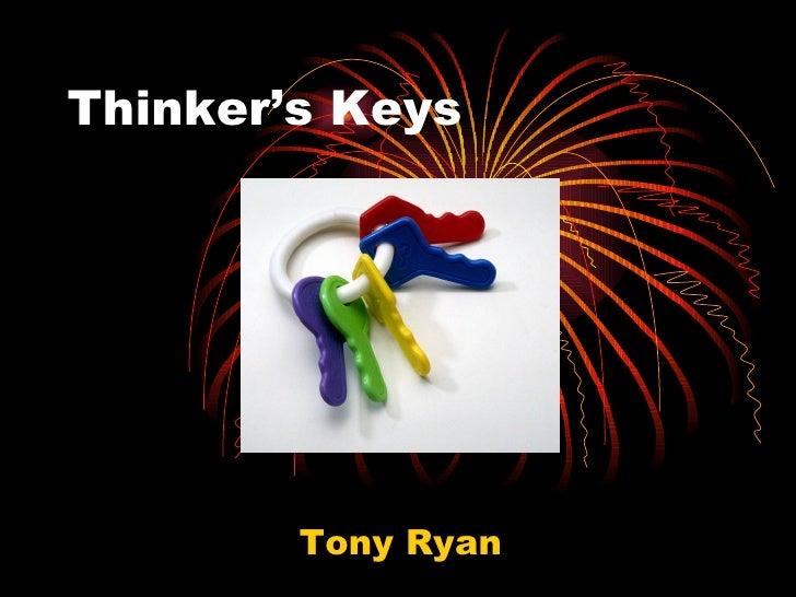 Thinker's Keys Tony Ryan