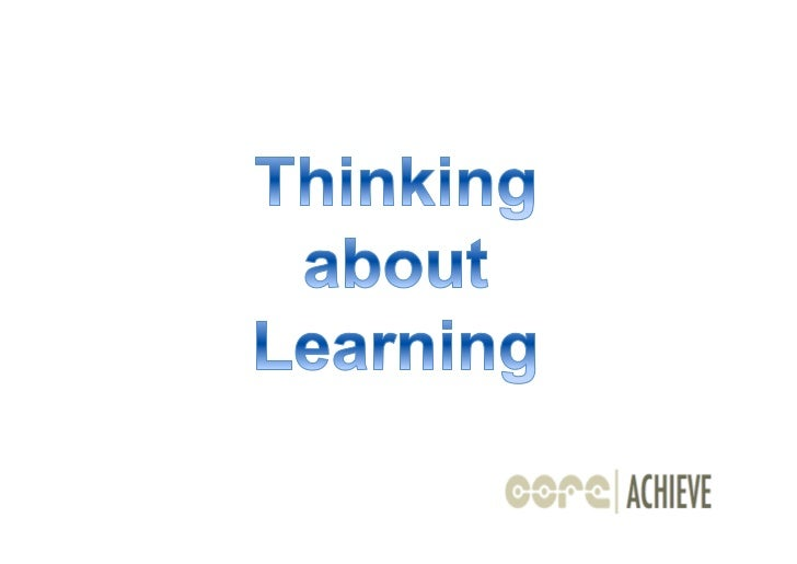 Thinking about learning