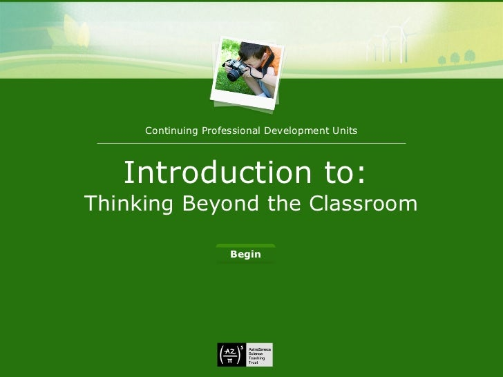 Introduction to:  Thinking Beyond the Classroom Continuing Professional Development Units