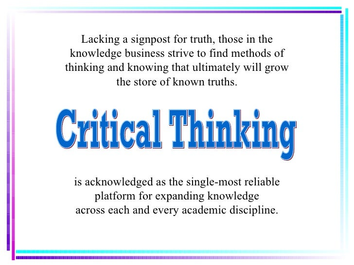 thinking critically essay This free education essay on essay: critical thinking is perfect for education students to use as an example.