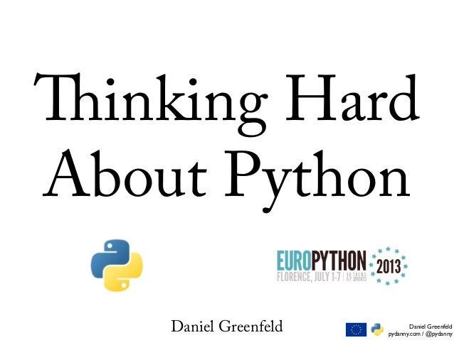 Thinking hard about_python