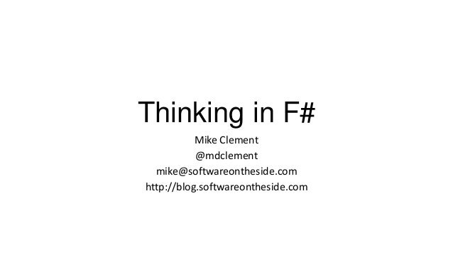Thinking in F#